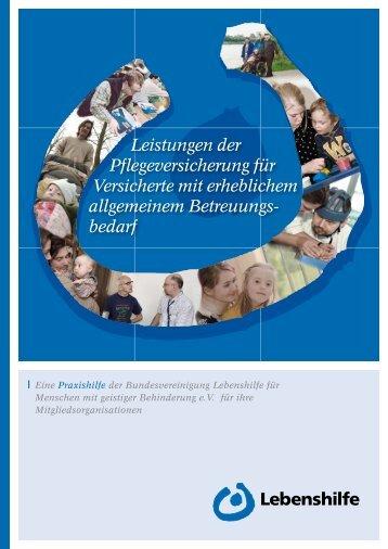 Leistungen der Pflegeversicherung für Versicherte mit erheblichem ...