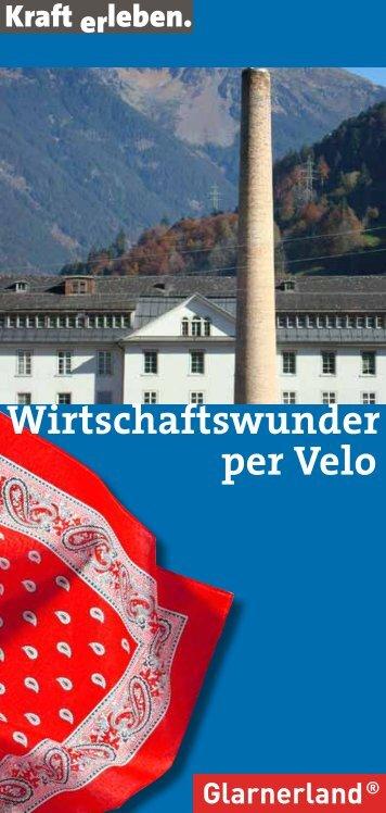 Wirtschaftswunder per Velo (PDF) - Glarus