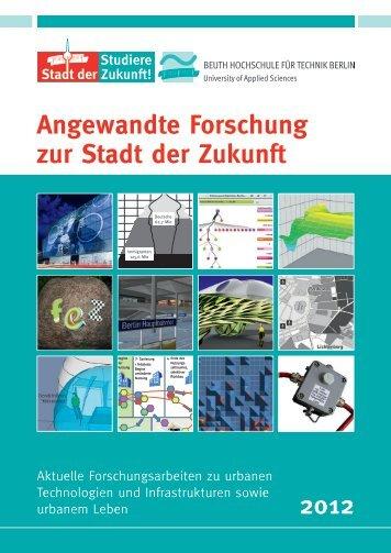Forschungsband_2012_Auszug - Beuth Hochschule für Technik Berlin