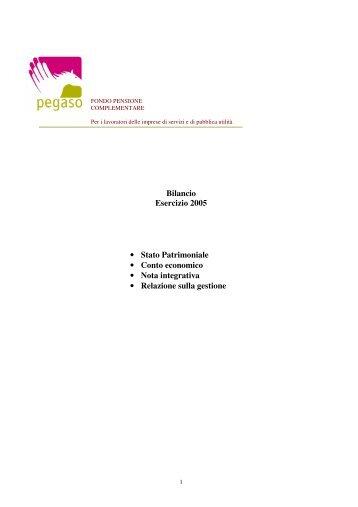 Bilancio Esercizio 2005 • Stato Patrimoniale • Conto ... - Pegaso