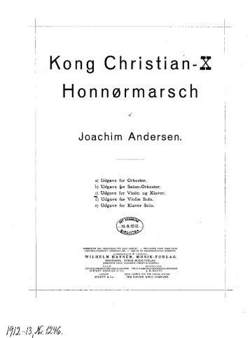 Kong Christian X Honnørmarsch. - vl & pno