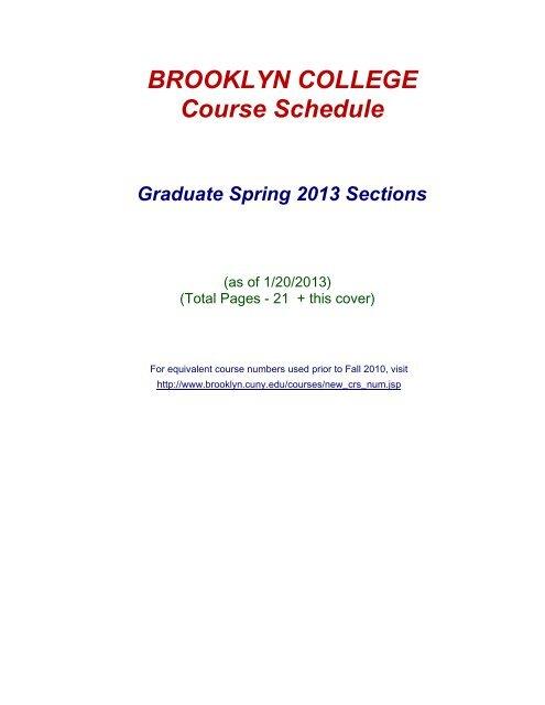 BROOKLYN COLLEGE Course Schedule Graduate Spring 2013 ...