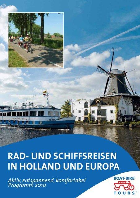 RAD- UND SCHIFFSREISEN IN HOLLAND UND EUROPA