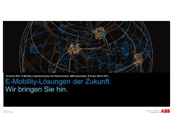 E-Mobility-Lösungen der Zukunft. Wir bringen Sie hin. - ABB Group