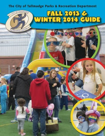 FALL 2013 & WINTER 2014 Guide - The City of Tallmadge, Ohio