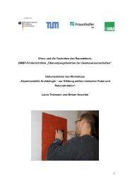 Bericht zum Workshop - Lehrstuhl für Restaurierung ...