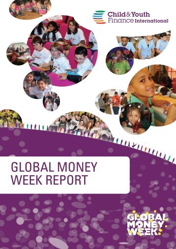global money week report - Child & Youth Finance International