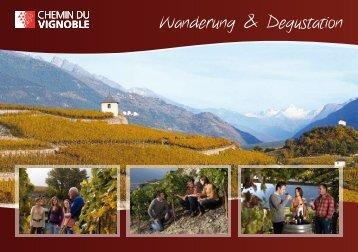 Wanderung & Degustation - Chemin du Vignoble