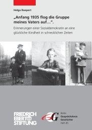 Anfang 1935 flog die Gruppe meines Vaters auf - Bibliothek der ...