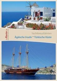 Yachtkreuzfahrten Ägäische Inseln * Türkische ... - Karawane Reisen