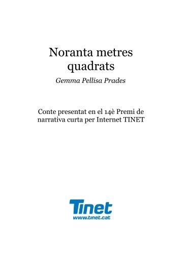 90 metres quadrats - Tinet