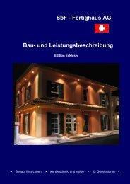 SbF - Fertighaus AG Bau- und Leistungsbeschreibung - Immooase