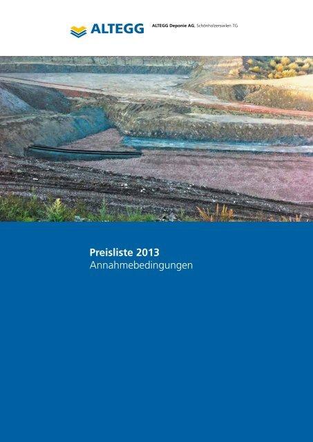 Preisliste 2013 Annahmebedingungen - Altegg Deponie AG