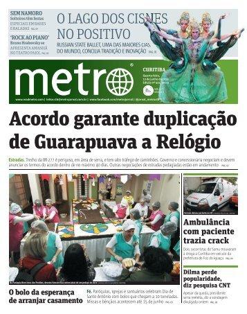 Acordo garante duplicação de Guarapuava a Relógio - Metro