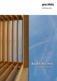 Bauen mit Holz - proHolz Oberösterreich