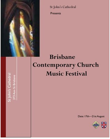 Brisbane Contemporary Church Music Festival - St John's Anglican ...