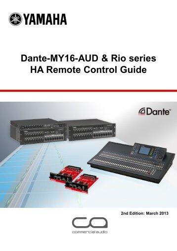 Dante-MY16-AUD & Rio series HA Remote Control Guide