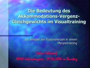 Die Bedeutung des Akkommodations-Vergenz-Gleichgewichts im ...