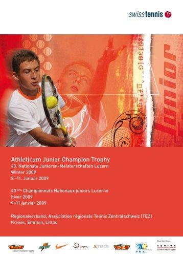 Athleticum Junior Champion Trophy - Tennis Zentralschweiz