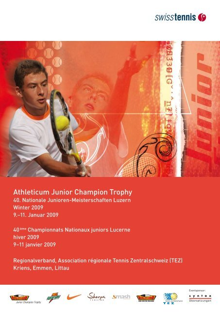 Athleticum Junior Champion Trophy - Tennis Zentralschweiz