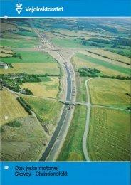 Den jyske motorvej: Skovby - Christiansfeld - Vejdirektoratet