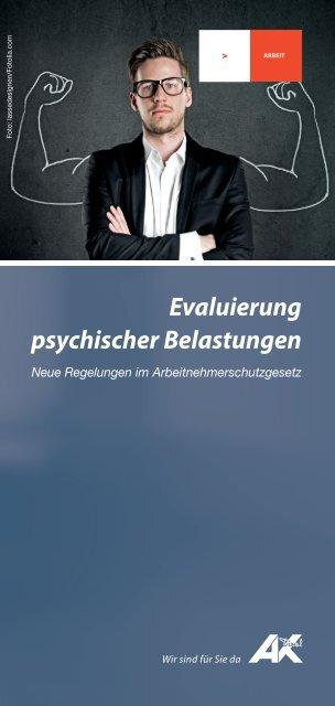 Evaluierung psychischer Belastungen - Arbeiterkammer