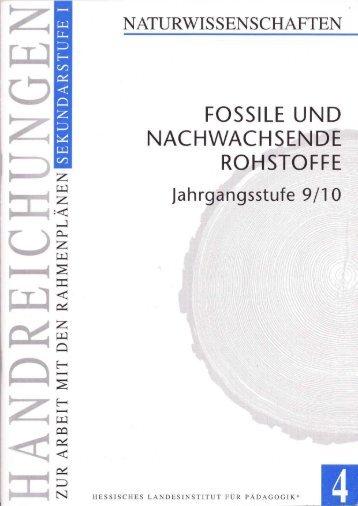Fossile und nachwachsende Rohstoffe