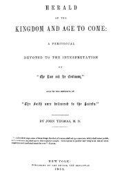 Herald of the Kingdom, The Vol. 3 - Christadelphian Literature Home