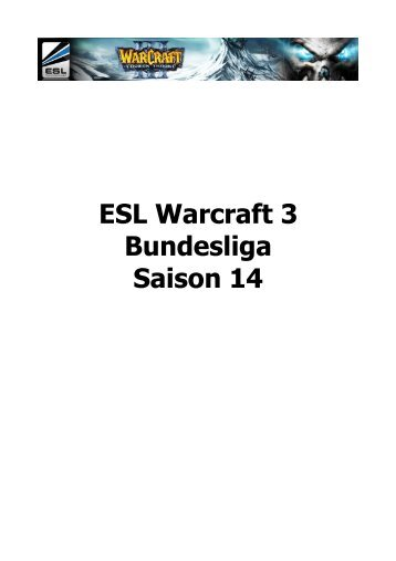 ESL Warcraft 3 Bundesliga Saison 14