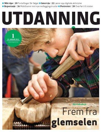 Utdanning nummer 01 2012 - Utdanningsnytt.no