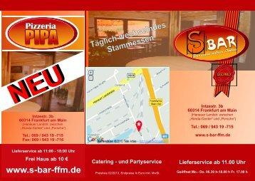 Täglich wechselndes Stammessen - S-Bar Frankfurt