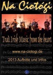 www.na-ciotogi.de 2013 Auftritte und Infos