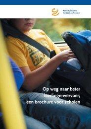 Op weg naar beter leerlingenvervoer; een brochure voor scholen