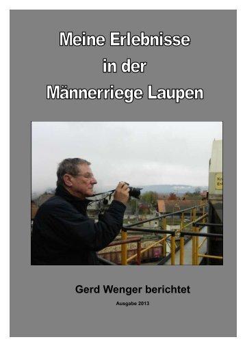 Gerd Wenger berichtet - Männerriege Laupen