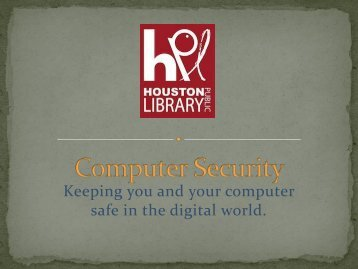 Houston Public Library New Computer Security - Net Literacy