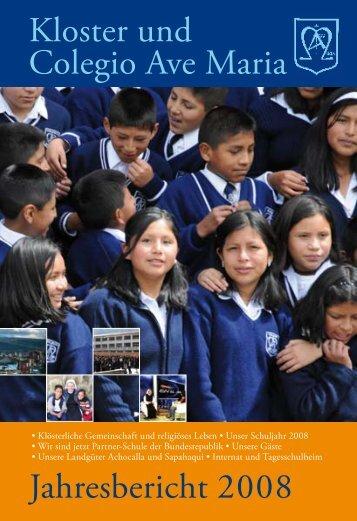 Kloster und Colegio Ave Maria Jahresbericht 2008