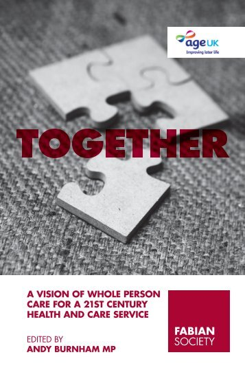a vision of whole person care for a 21st century ... - Fabian Society