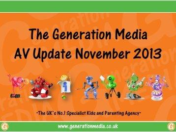 Generation Media AV Update November 2013