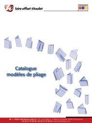 Catalogue modèles de pliage - Loire OFFSET +