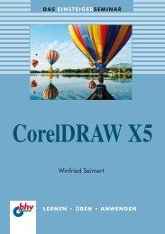 Das Einsteigerseminar CorelDRAW X5 - Verlagsgruppe Hüthig ...