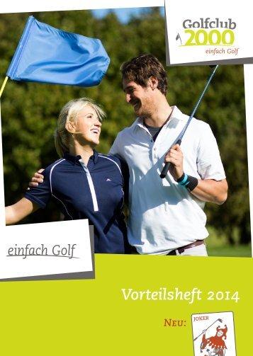 neuen Vorteilsheft 2014 - Golfclub 2000