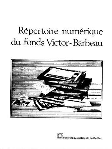 Répertoire numérique du fonds Victor-Barbeau - BAnQ