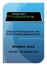 Intensivtrainings Sommer 2013 - ProBase Breuss