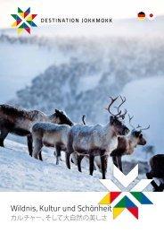 Wildnis, Kultur und Schönheit - Destination Jokkmokk