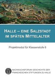 Halle – eine Salzstadt im späten Mittelalter - Franckesche Stiftungen