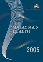s H E A L T H 2006 - Kementerian Kesihatan Malaysia
