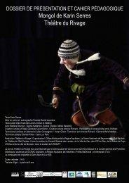 Mongol de Karin Serres Théâtre du Rivage - Le Parvis