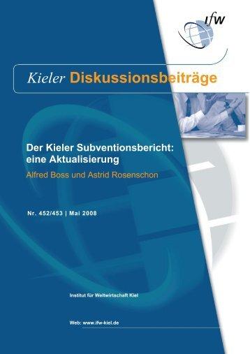 Der Kieler Subventionsbericht: eine Aktualisierung