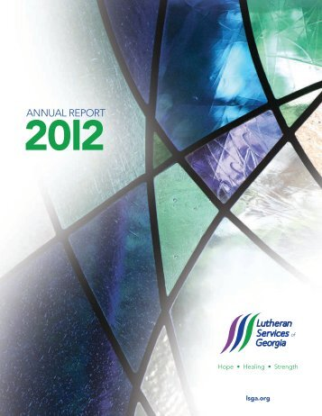 2012 Annual Report - Lutheran Services of Georgia