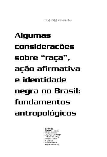 """""""raça"""", ação afirmativa e identidade negra no Brasil - USP"""